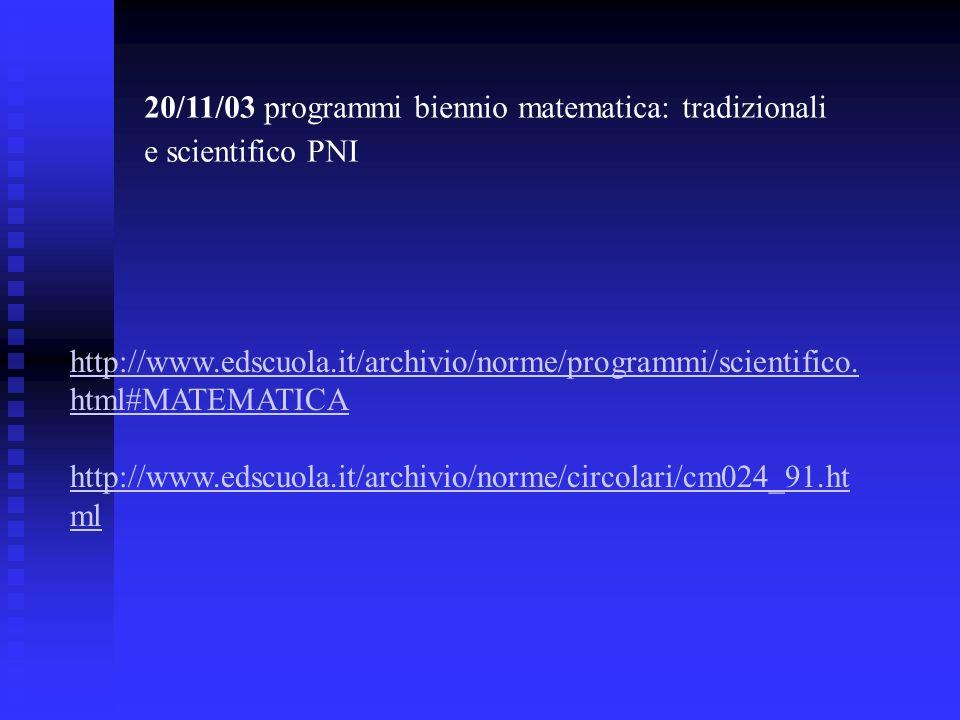 20/11/03 programmi biennio matematica: tradizionali