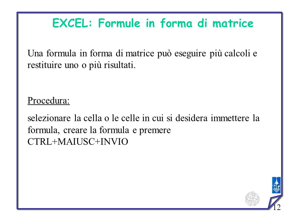 EXCEL: Formule in forma di matrice