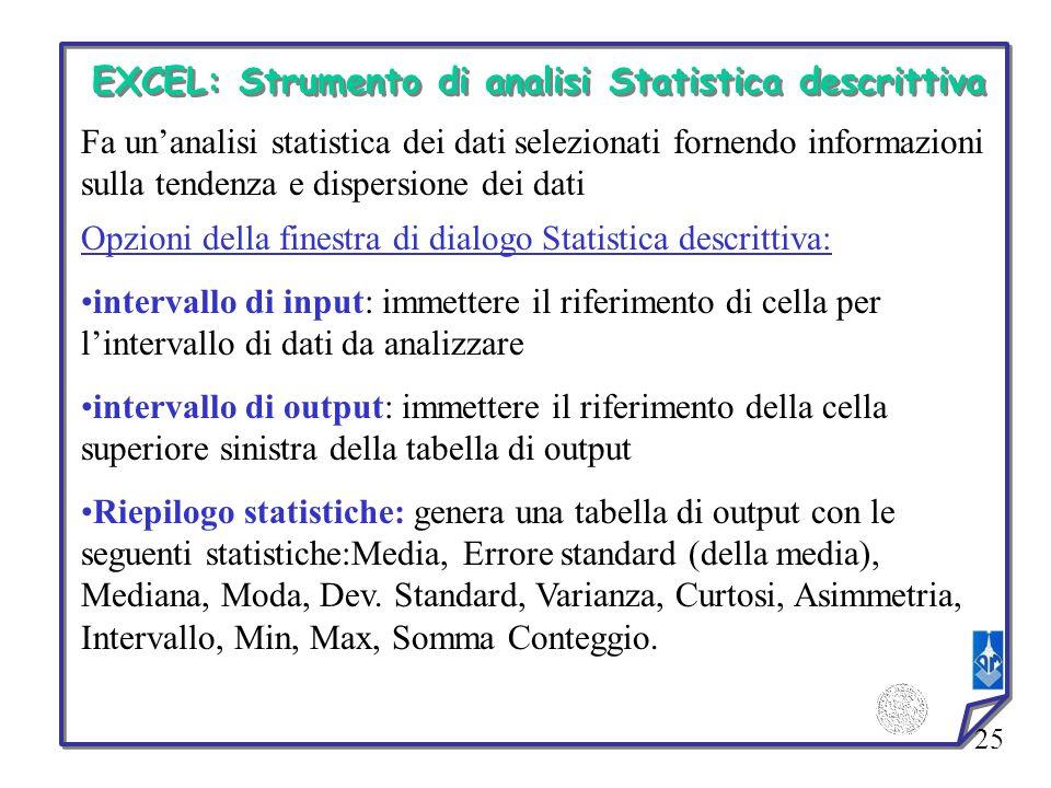 EXCEL: Strumento di analisi Statistica descrittiva