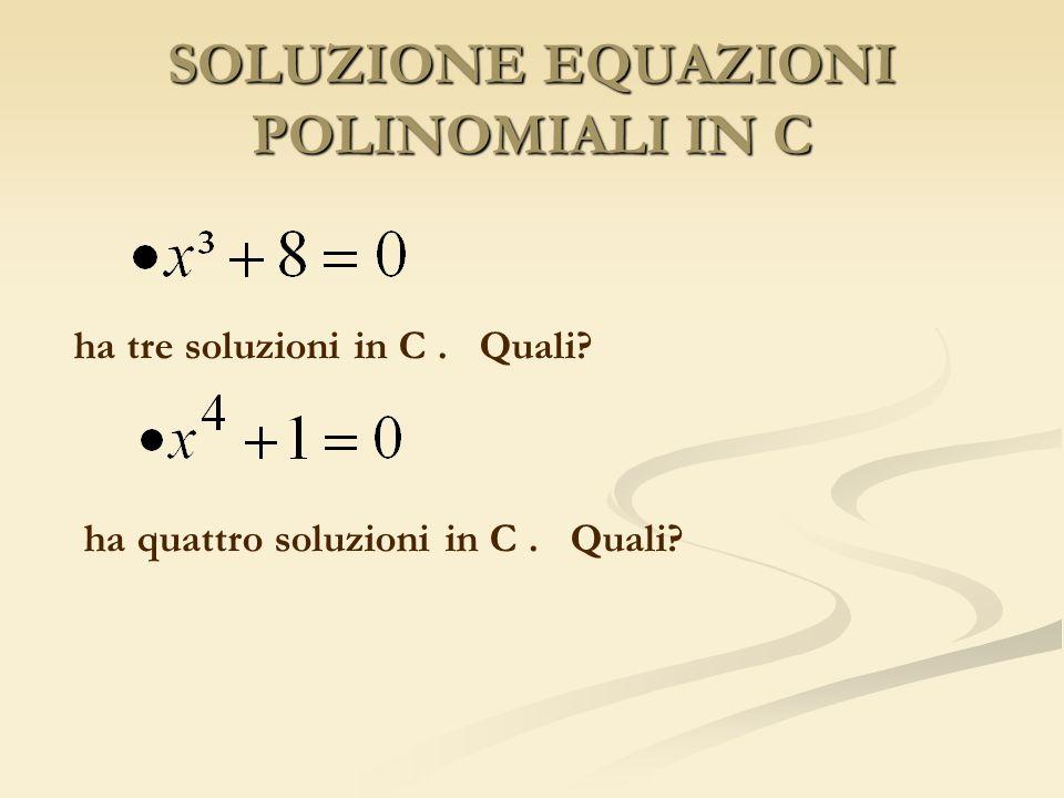 SOLUZIONE EQUAZIONI POLINOMIALI IN C