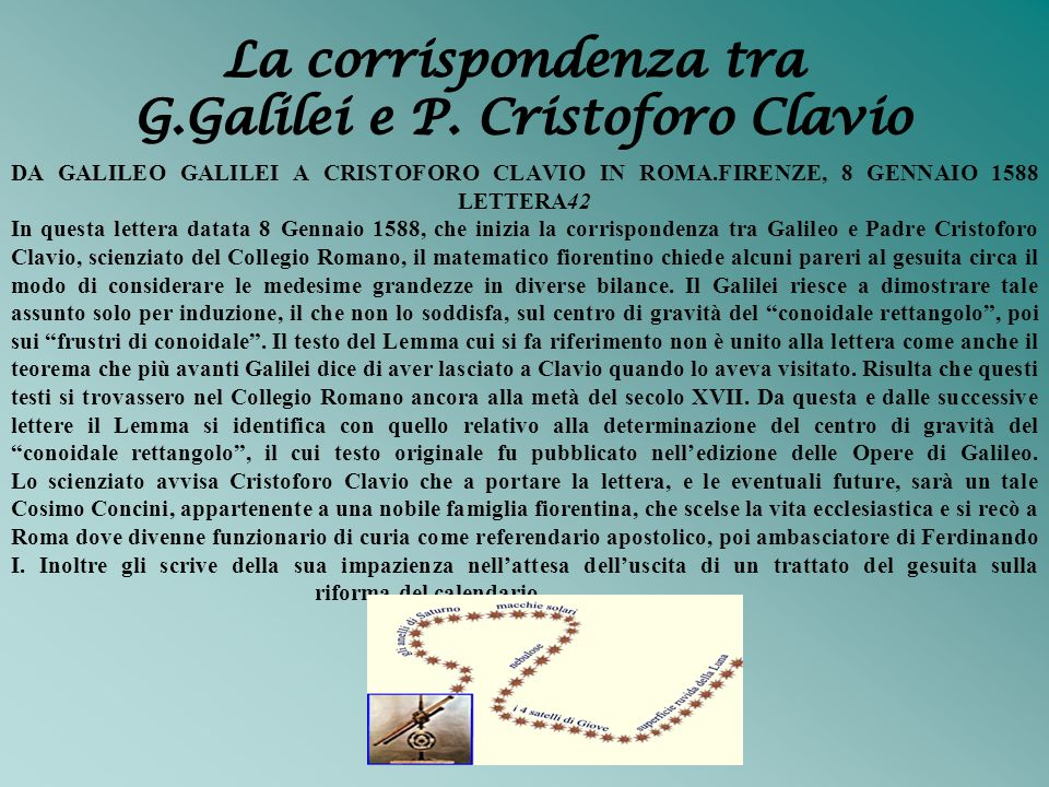 G.Galilei e P. Cristoforo Clavio