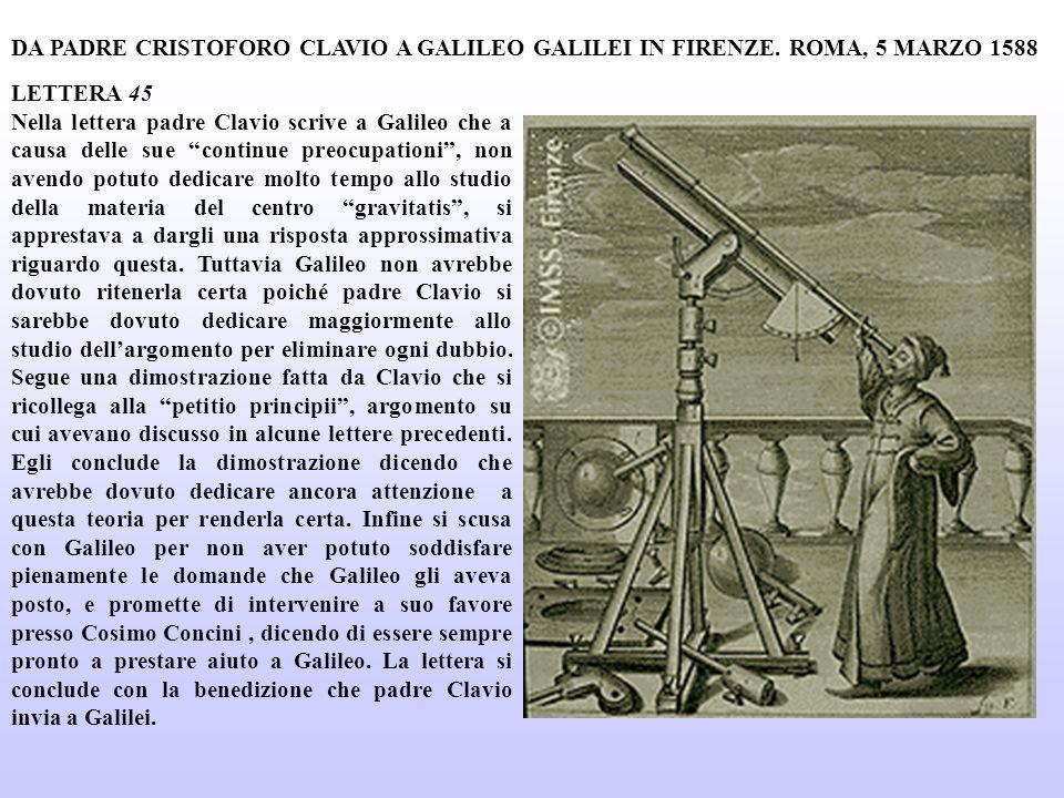 DA PADRE CRISTOFORO CLAVIO A GALILEO GALILEI IN FIRENZE