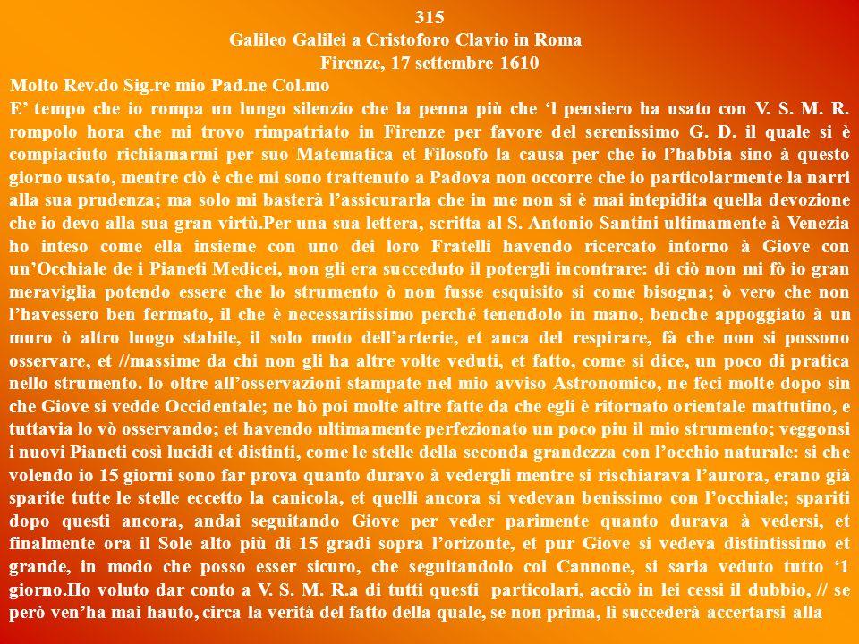 315 Galileo Galilei a Cristoforo Clavio in Roma. Firenze, 17 settembre 1610.