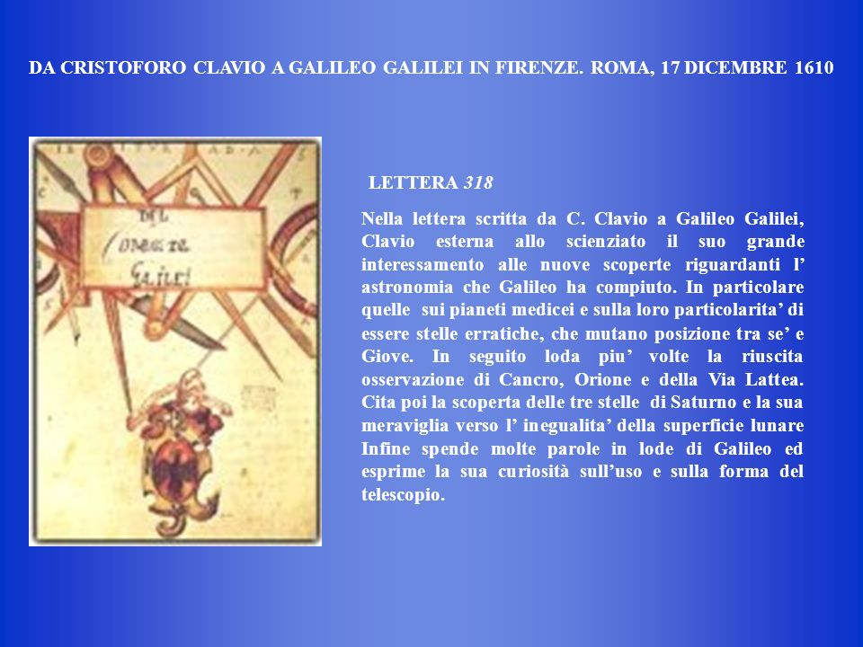 DA CRISTOFORO CLAVIO A GALILEO GALILEI IN FIRENZE