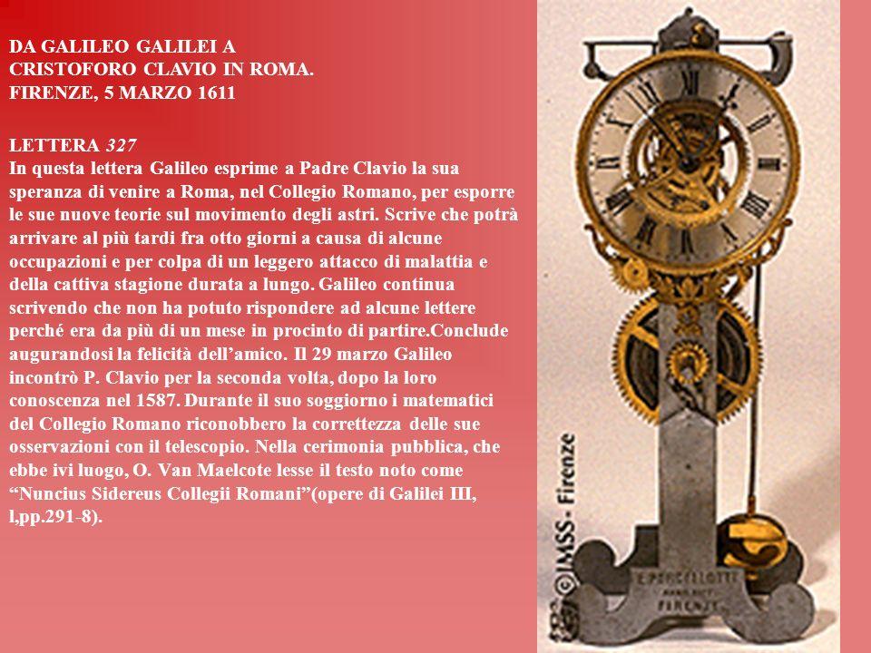 DA GALILEO GALILEI A CRISTOFORO CLAVIO IN ROMA. FIRENZE, 5 MARZO 1611