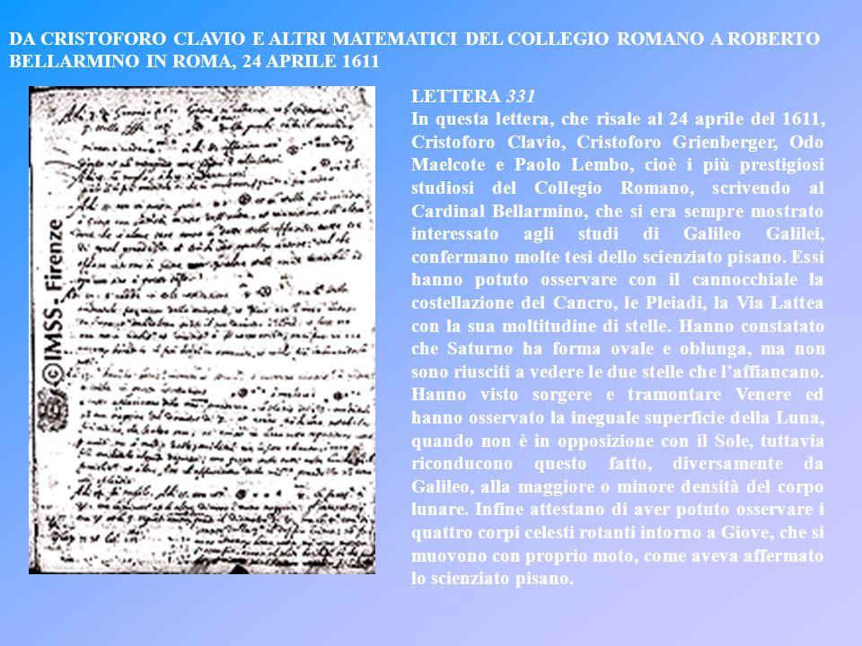 DA CRISTOFORO CLAVIO E ALTRI MATEMATICI DEL COLLEGIO ROMANO A ROBERTO BELLARMINO IN ROMA, 24 APRILE 1611