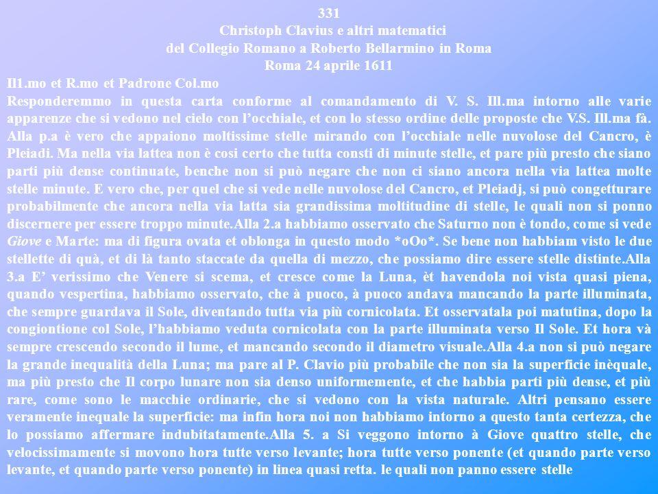 331 Christoph Clavius e altri matematici del Collegio Romano a Roberto Bellarmino in Roma. Roma 24 aprile 1611.