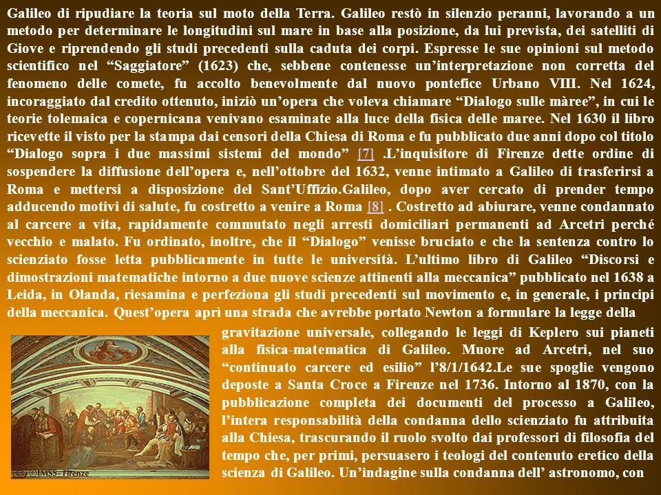 Galileo di ripudiare la teoria sul moto della Terra