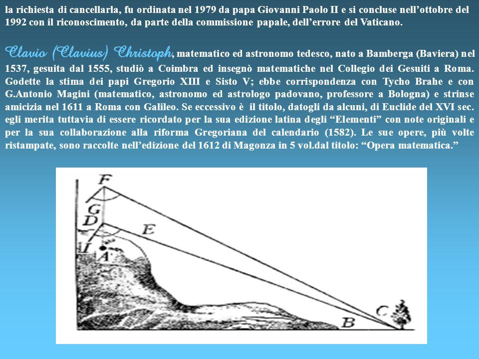 la richiesta di cancellarla, fu ordinata nel 1979 da papa Giovanni Paolo II e si concluse nell'ottobre del 1992 con il riconoscimento, da parte della commissione papale, dell'errore del Vaticano.