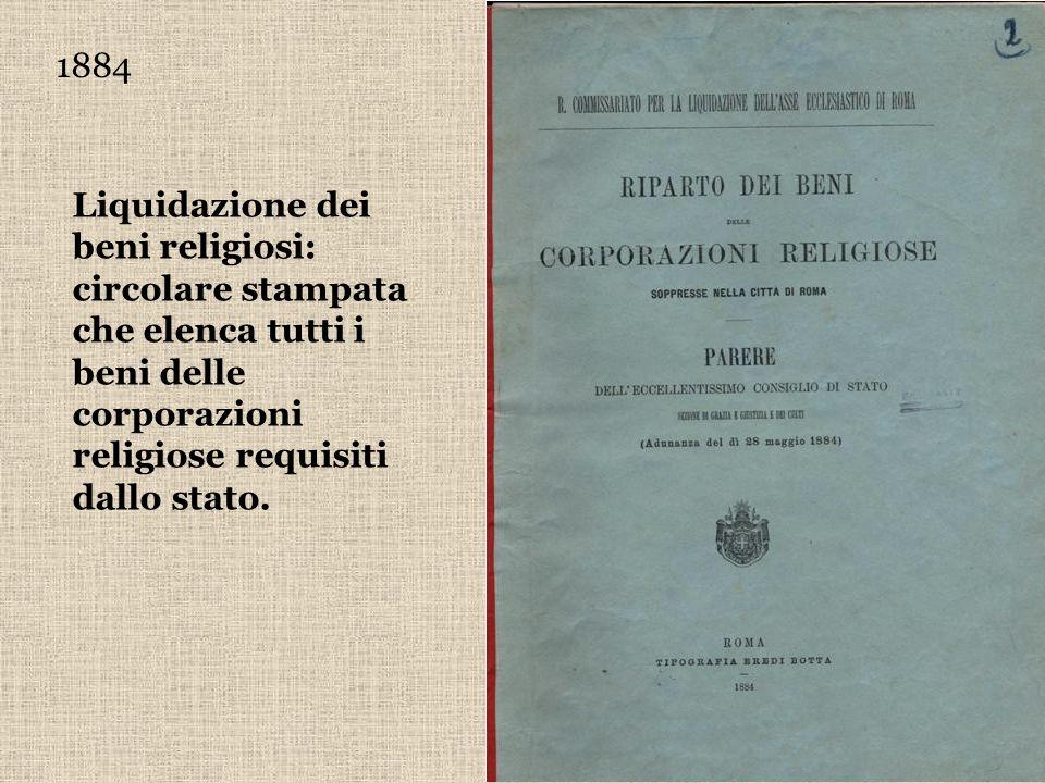 1884 Liquidazione dei beni religiosi: circolare stampata che elenca tutti i beni delle corporazioni religiose requisiti dallo stato.
