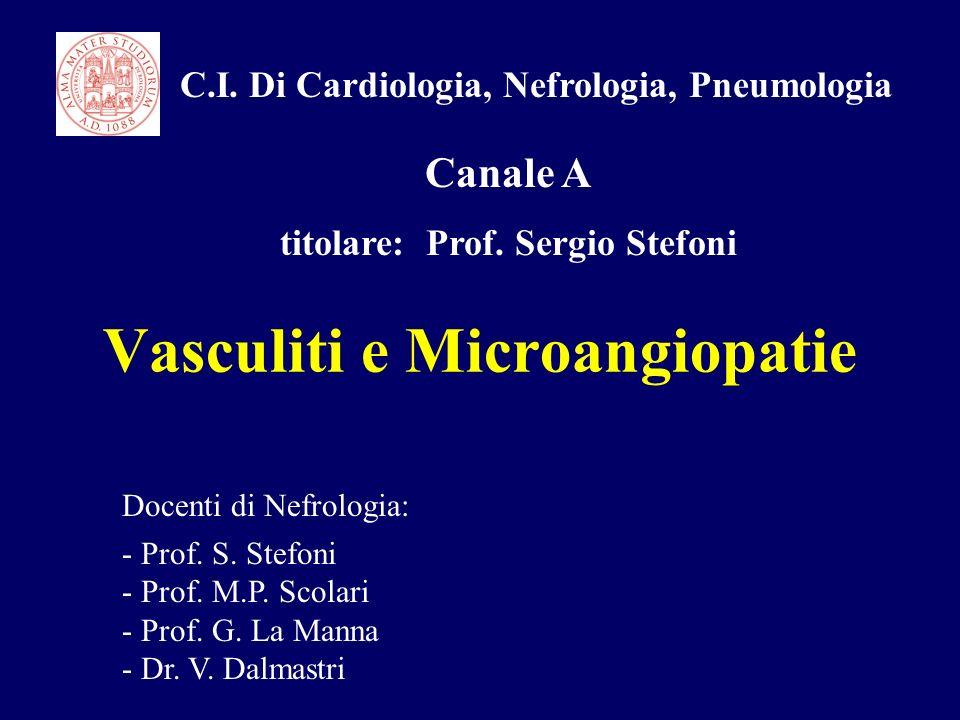Vasculiti e Microangiopatie
