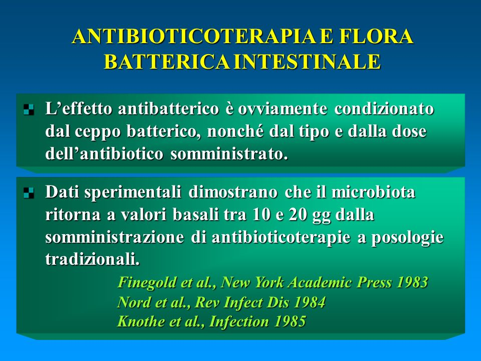 ANTIBIOTICOTERAPIA E FLORA BATTERICA INTESTINALE