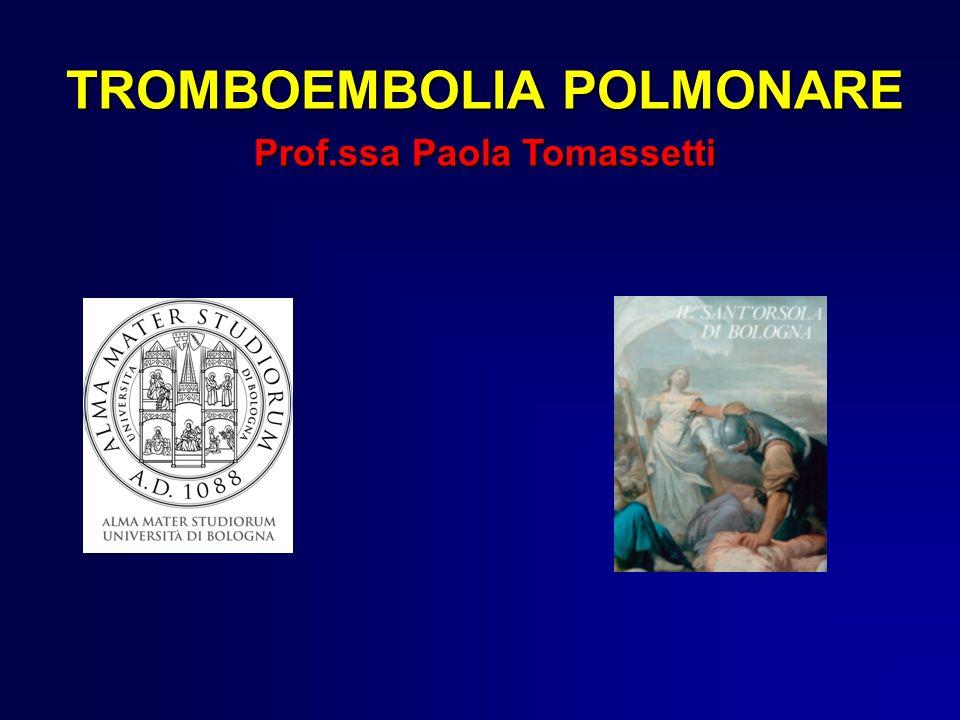 TROMBOEMBOLIA POLMONARE Prof.ssa Paola Tomassetti