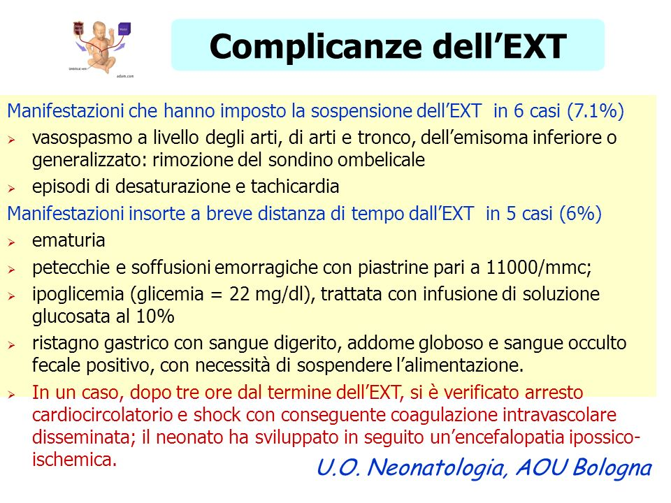 Complicanze dell'EXT U.O. Neonatologia, AOU Bologna
