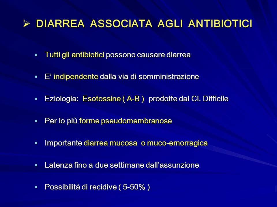 DIARREA ASSOCIATA AGLI ANTIBIOTICI