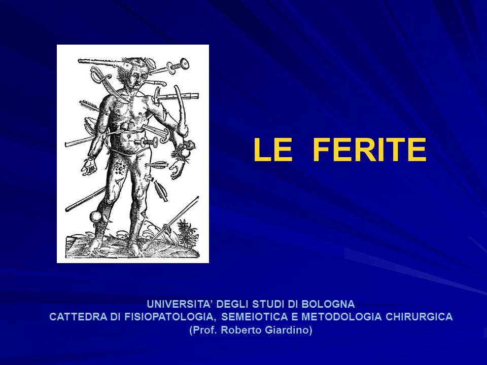 LE FERITE UNIVERSITA' DEGLI STUDI DI BOLOGNA