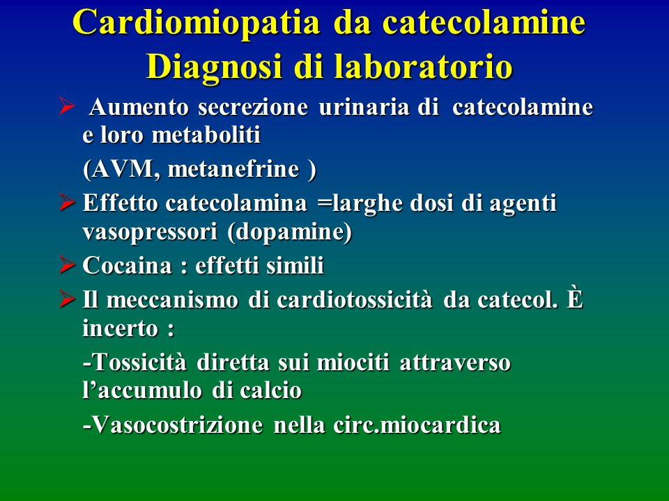 Cardiomiopatia da catecolamine Diagnosi di laboratorio