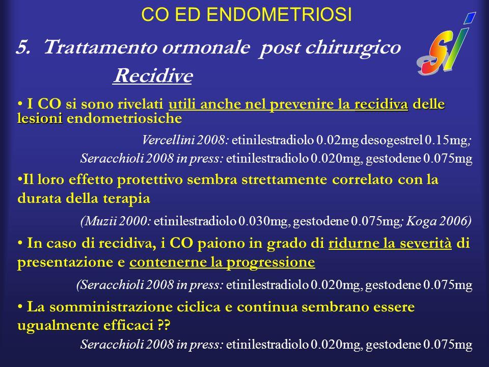 5. Trattamento ormonale post chirurgico Recidive