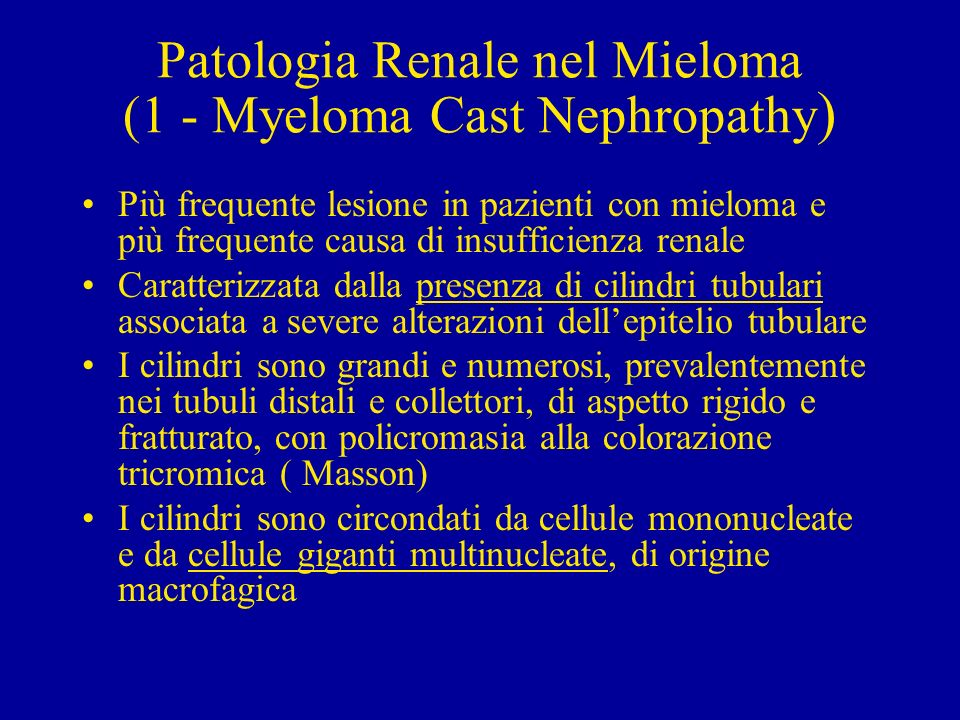 Patologia Renale nel Mieloma (1 - Myeloma Cast Nephropathy)