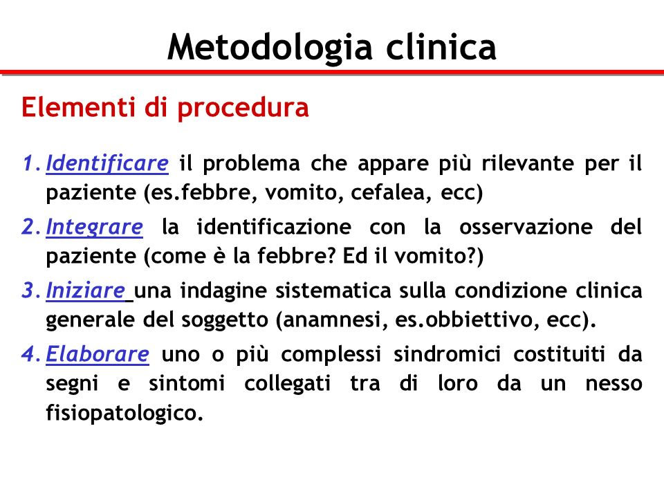 Metodologia clinica Elementi di procedura