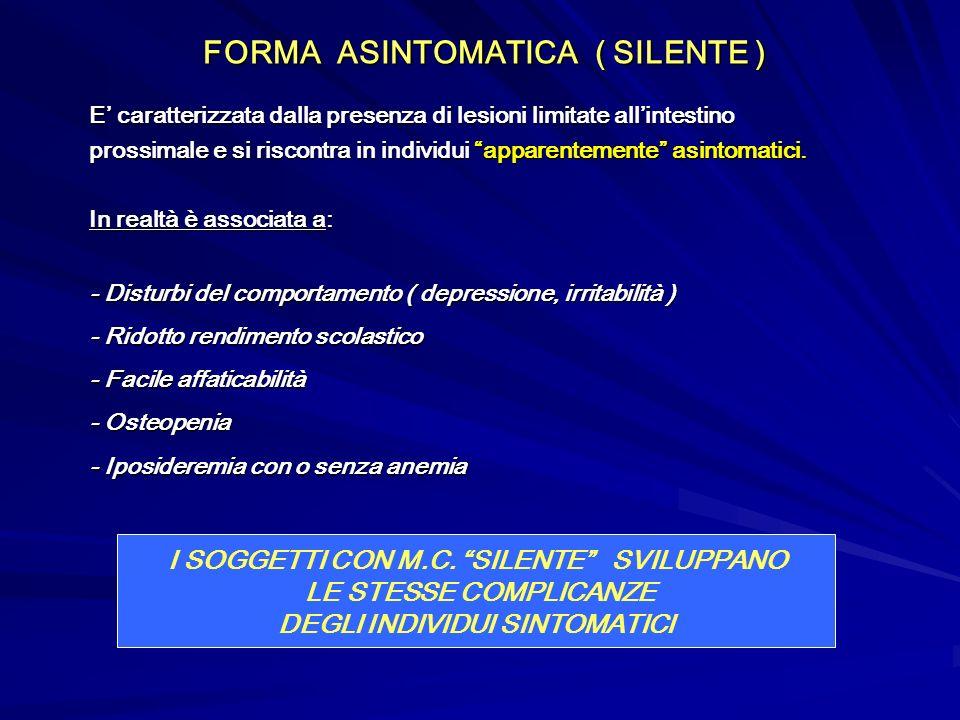 FORMA ASINTOMATICA ( SILENTE )