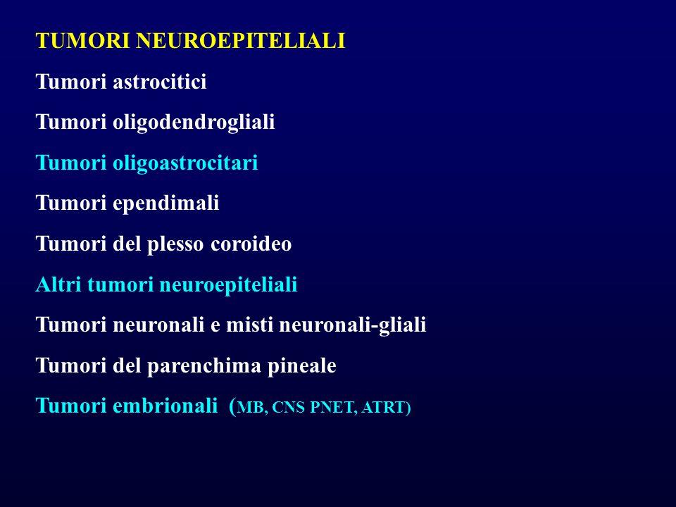 TUMORI NEUROEPITELIALI