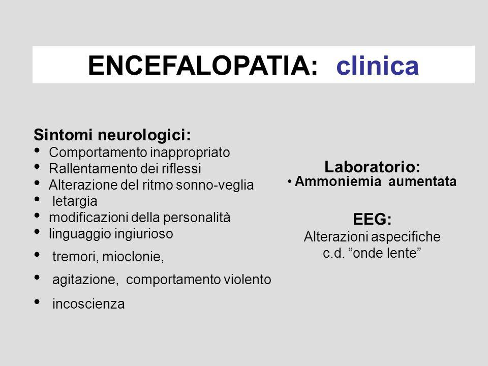 ENCEFALOPATIA: clinica