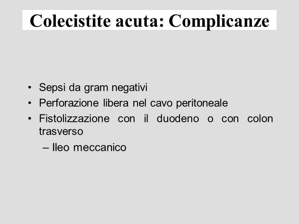 Colecistite acuta: Complicanze