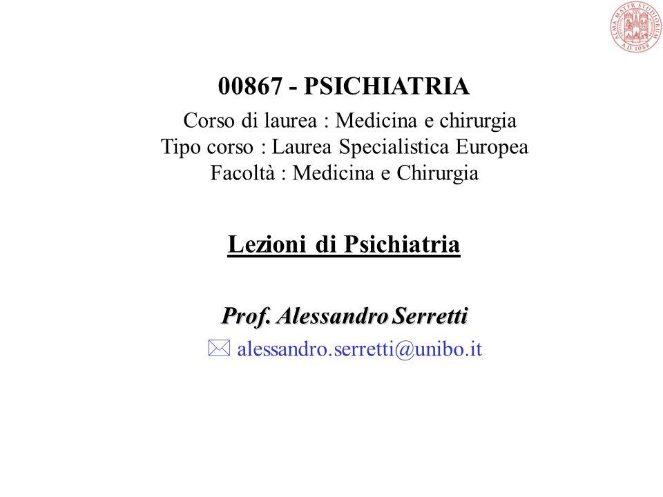 Lezioni di Psichiatria Prof. Alessandro Serretti