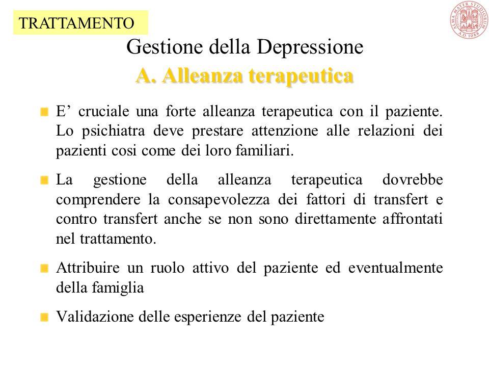 Gestione della Depressione A. Alleanza terapeutica