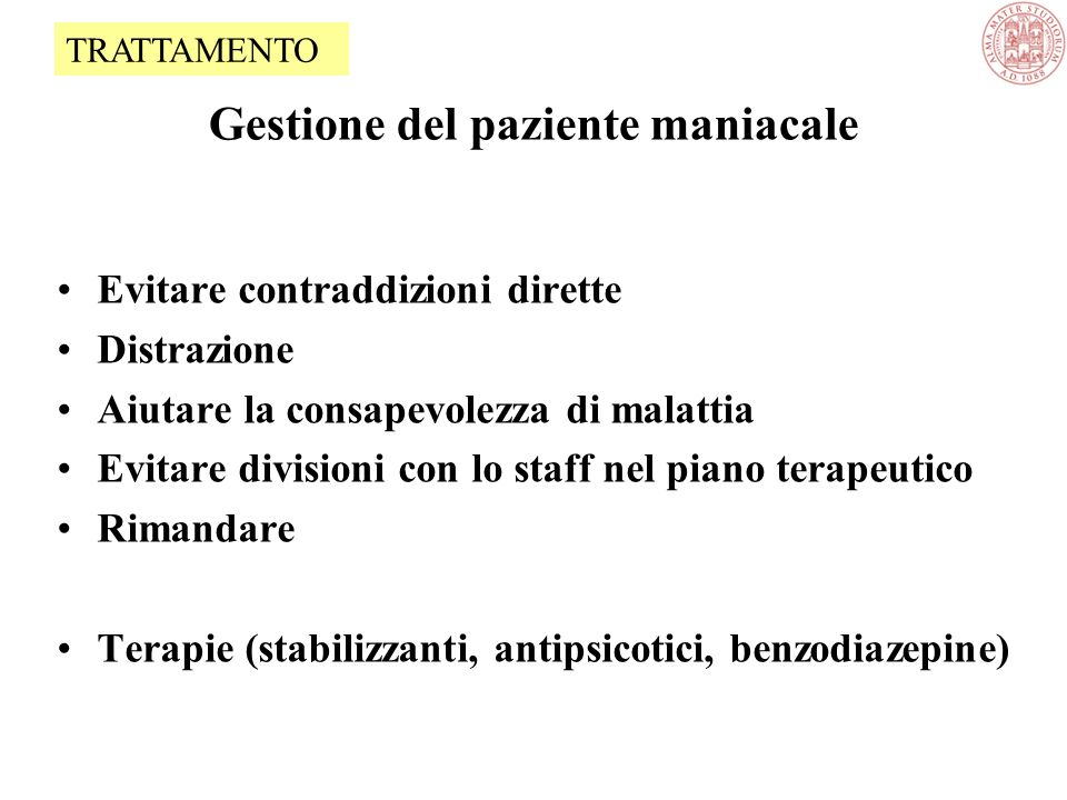 Gestione del paziente maniacale
