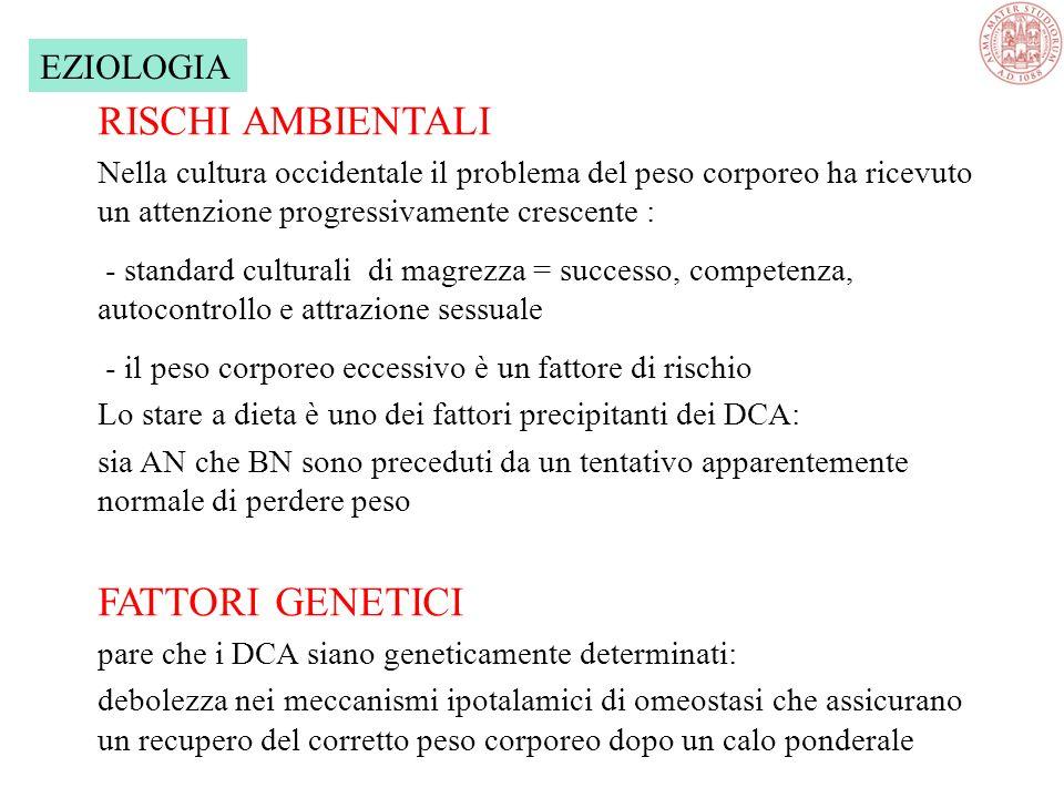 RISCHI AMBIENTALI FATTORI GENETICI EZIOLOGIA