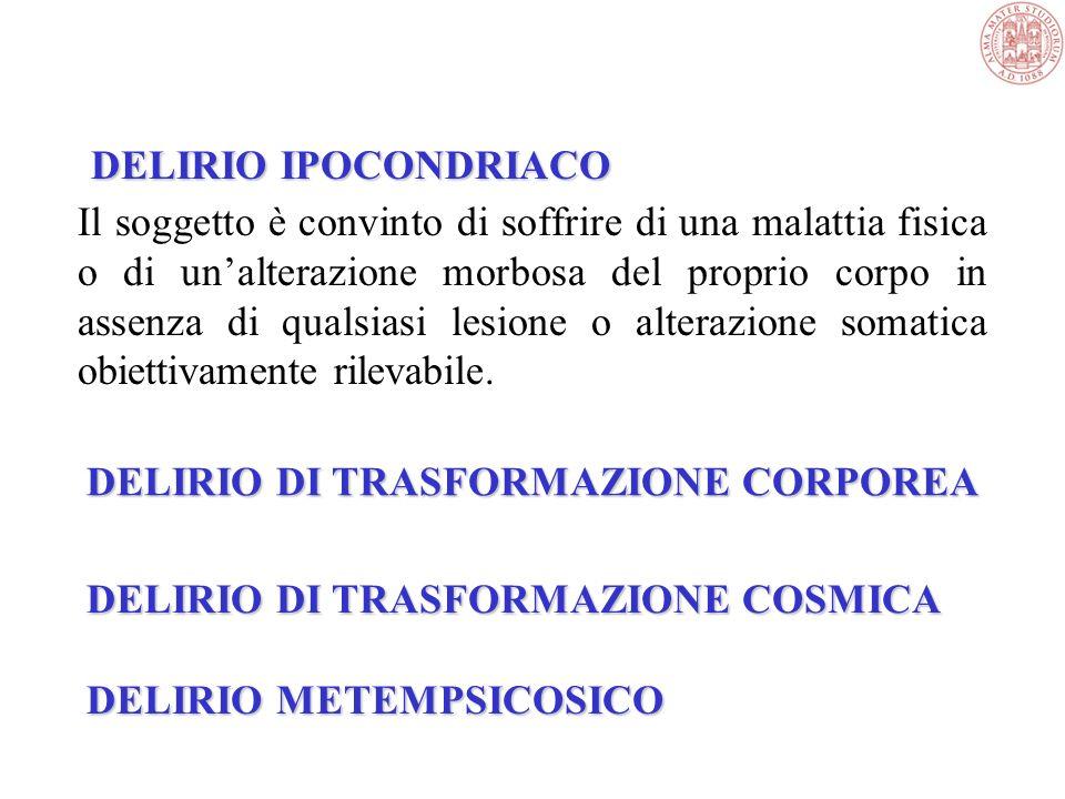 DELIRIO DI TRASFORMAZIONE CORPOREA