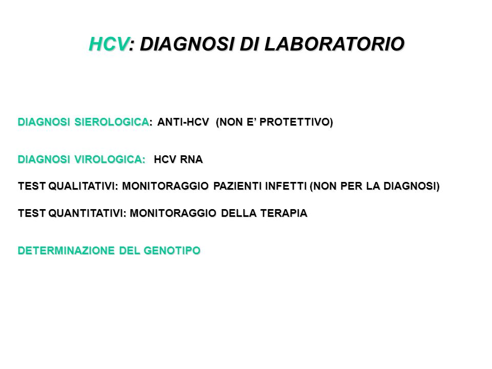 HCV: DIAGNOSI DI LABORATORIO