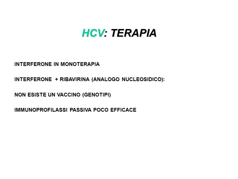 HCV: TERAPIA INTERFERONE IN MONOTERAPIA