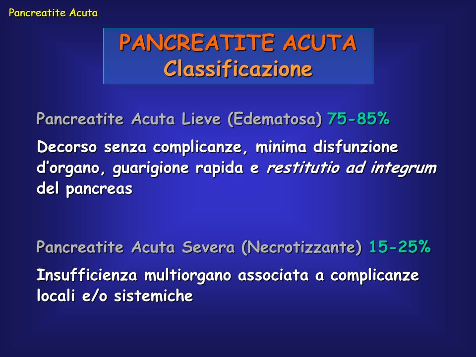 PANCREATITE ACUTA Classificazione