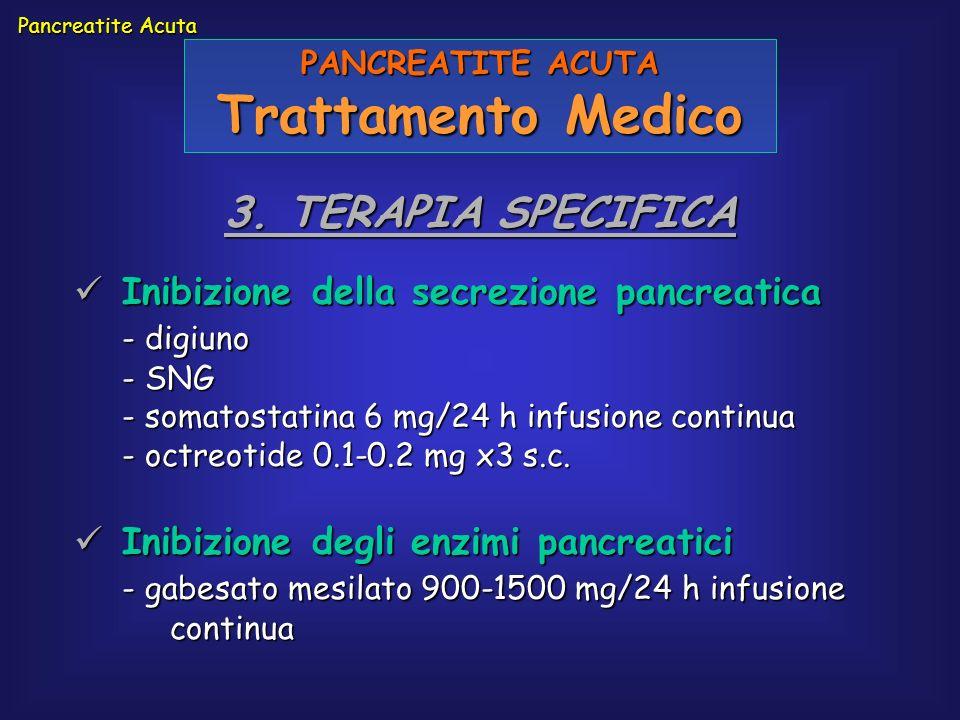 Trattamento Medico 3. TERAPIA SPECIFICA