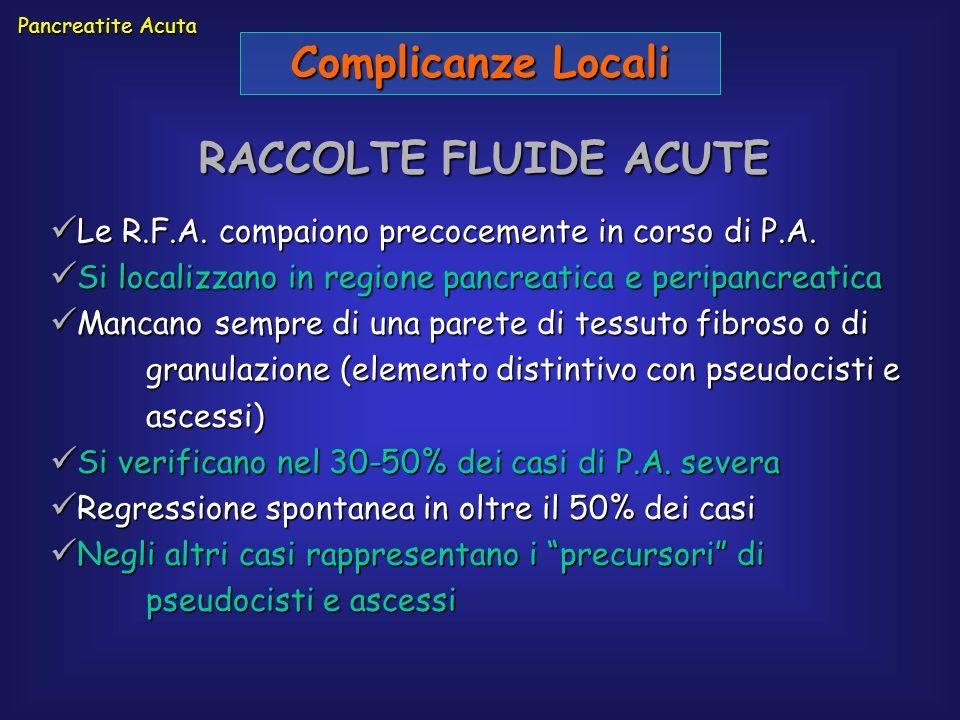 Complicanze Locali RACCOLTE FLUIDE ACUTE