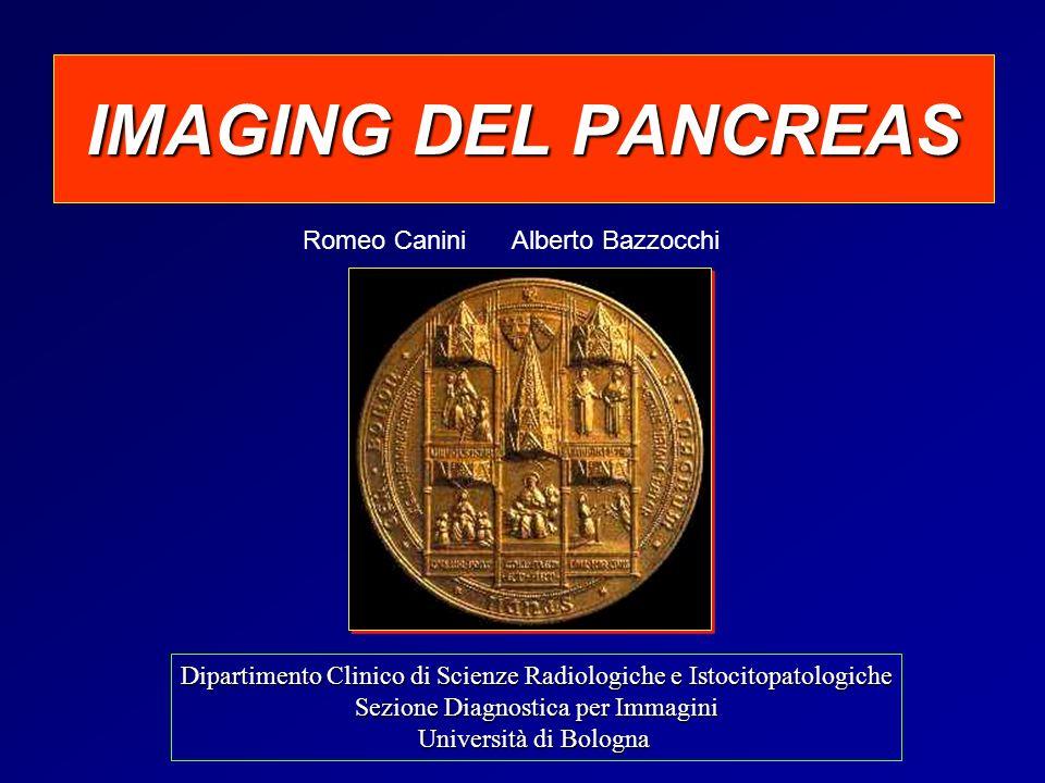 IMAGING DEL PANCREAS Romeo Canini Alberto Bazzocchi