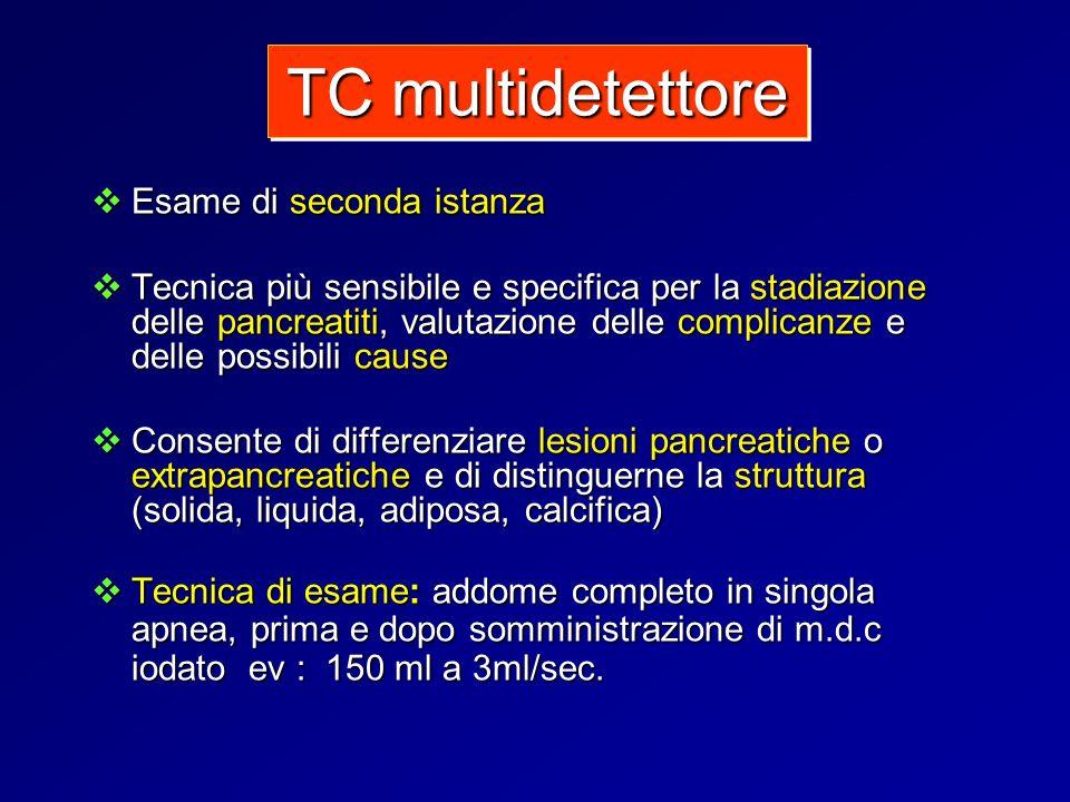 TC multidetettore Esame di seconda istanza