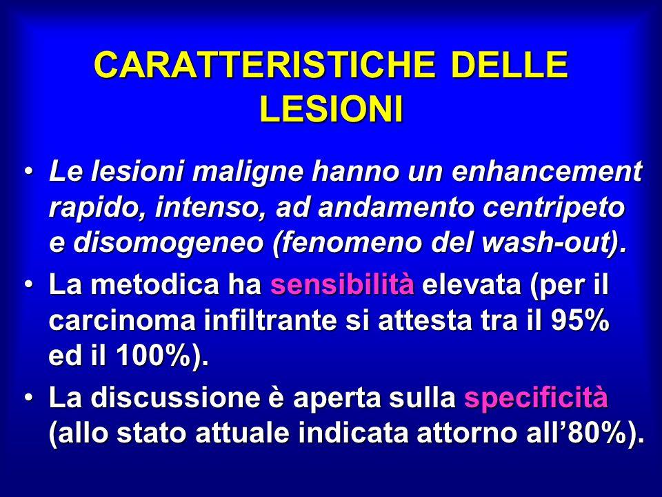 CARATTERISTICHE DELLE LESIONI