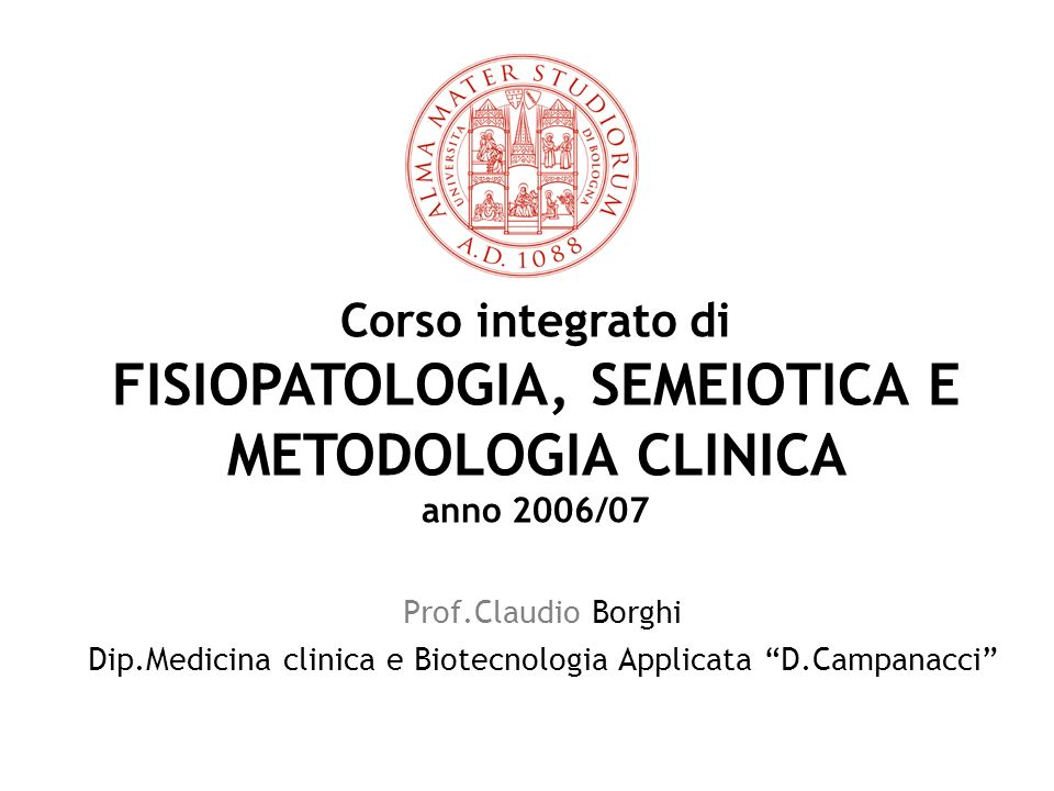 FISIOPATOLOGIA, SEMEIOTICA E METODOLOGIA CLINICA