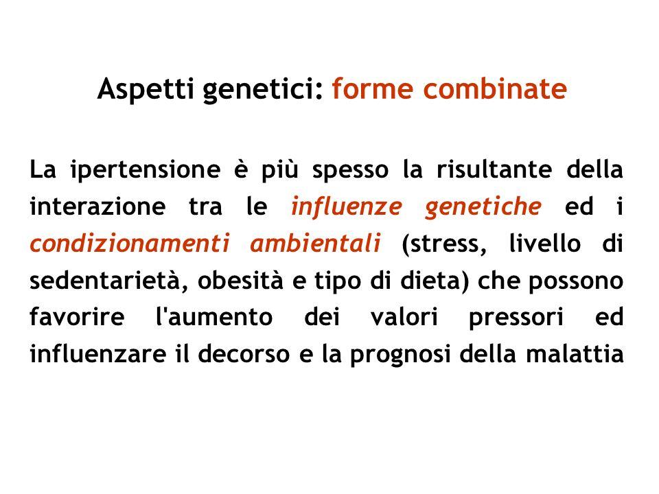 Aspetti genetici: forme combinate
