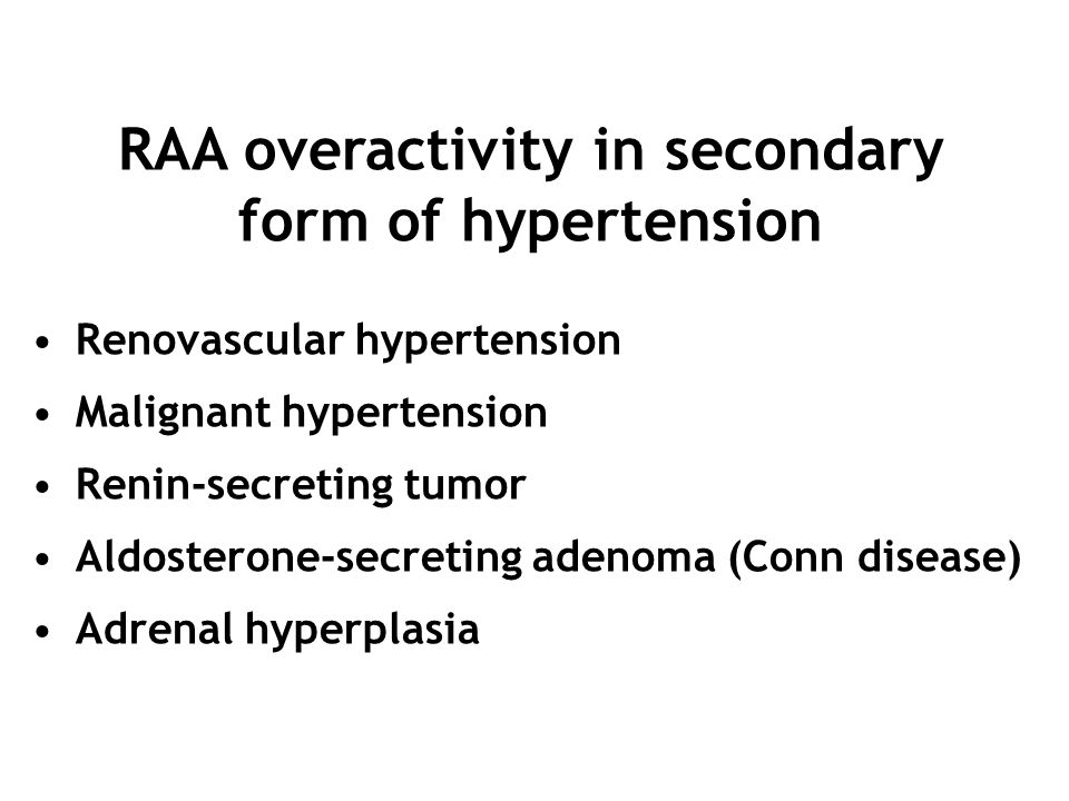 RAA overactivity in secondary form of hypertension
