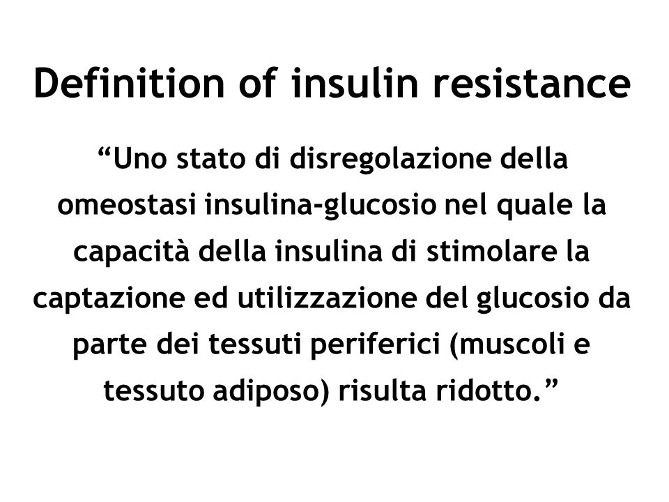 Definition of insulin resistance
