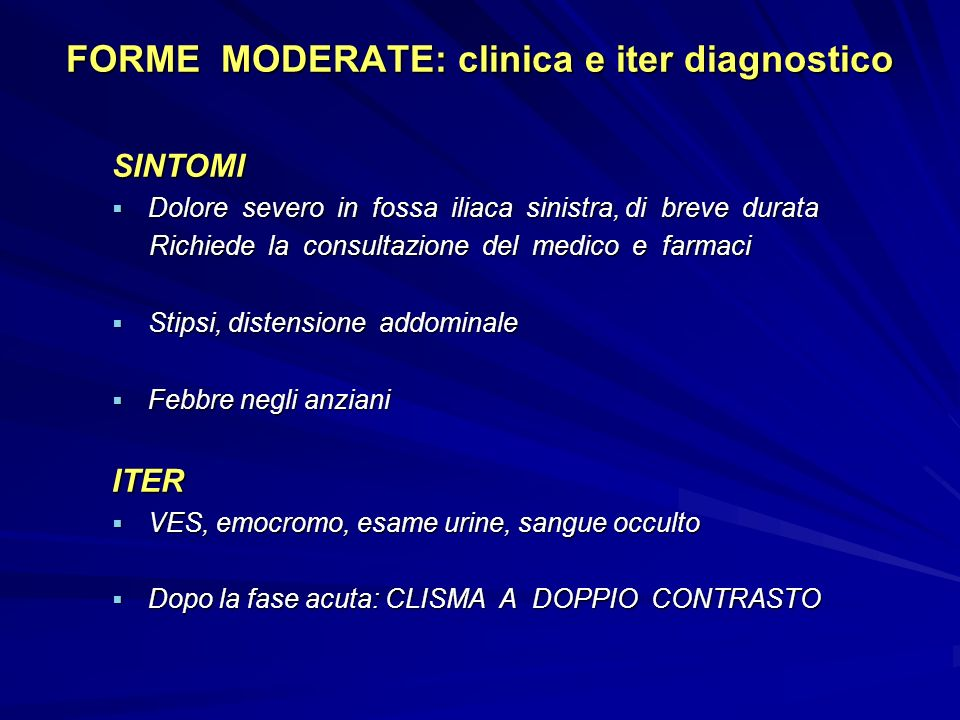 FORME MODERATE: clinica e iter diagnostico