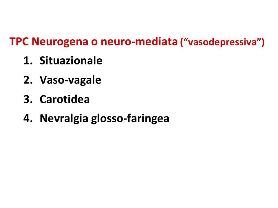 TPC Neurogena o neuro-mediata ( vasodepressiva )