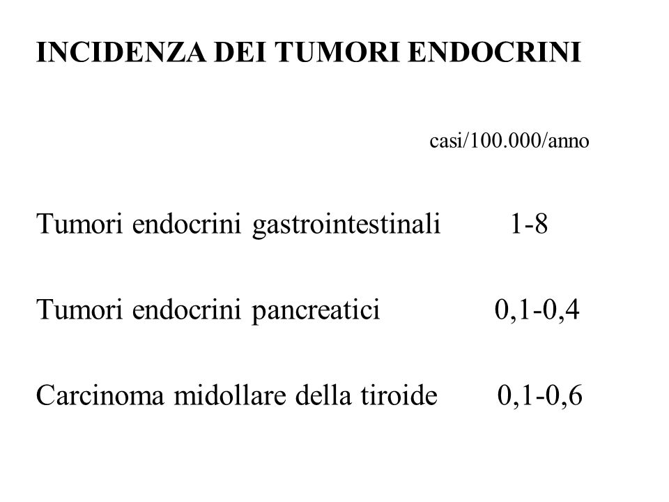 INCIDENZA DEI TUMORI ENDOCRINI
