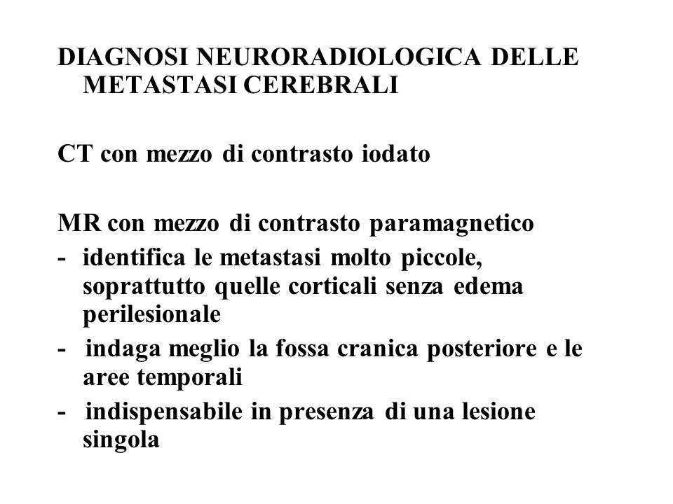 DIAGNOSI NEURORADIOLOGICA DELLE METASTASI CEREBRALI