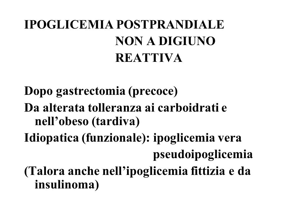 IPOGLICEMIA POSTPRANDIALE